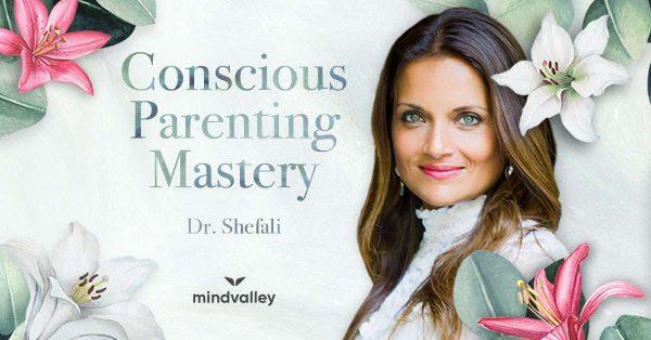 Conscious Parenting Mastery